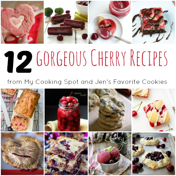 12 Gorgeous Cherry Recipes from MyCookingSpot.com