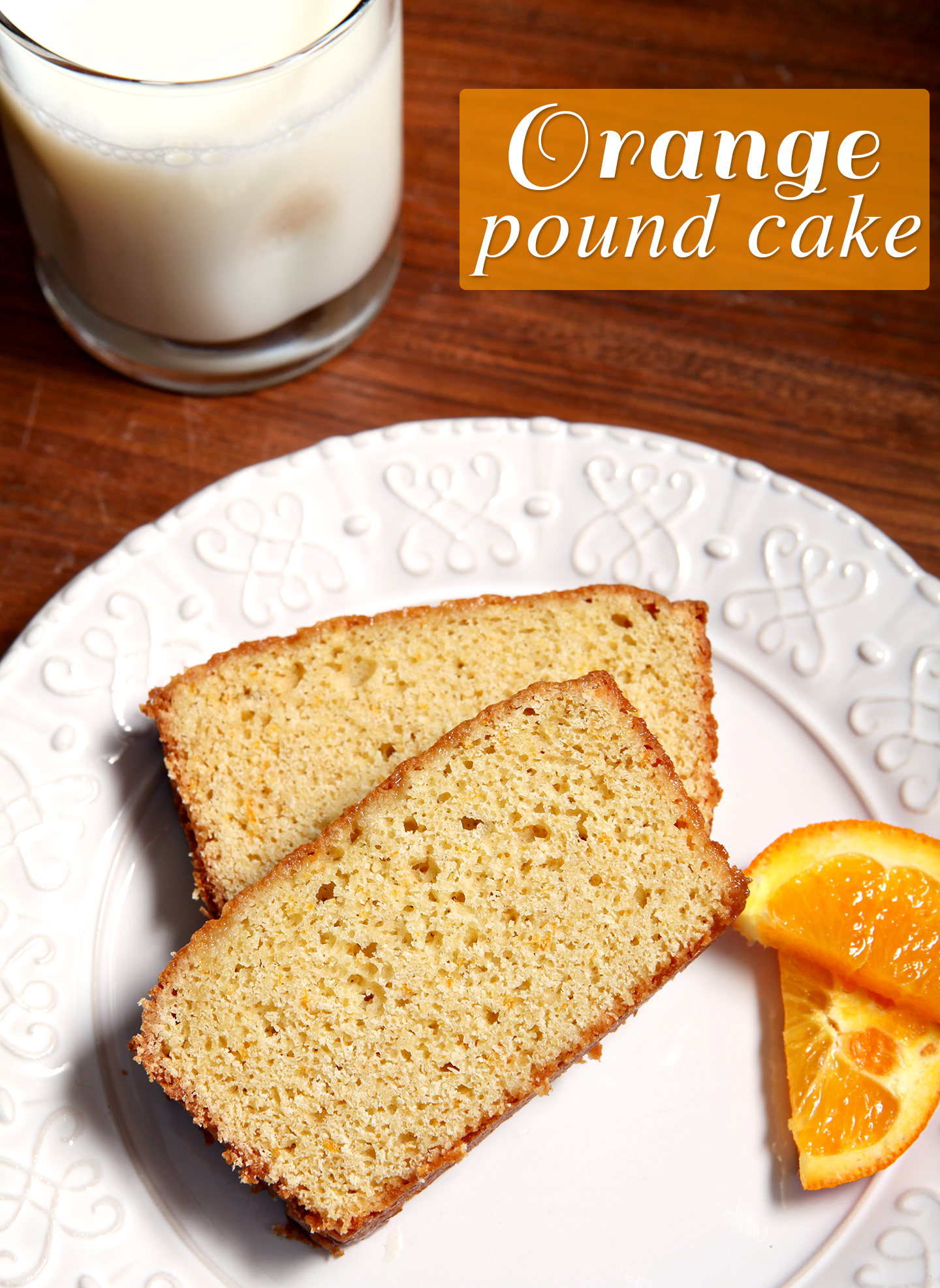 Orange Pound Cake | Bake your mama up a sweet surprise to start her Mother's Day with this Orange Pound Cake. Simple, delicious, slightly sweet and perfect with her morning coffee, your mom will adore this baked good! | @speckledpalate for @mycookingspot