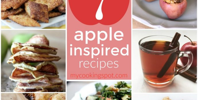 7 Apple Inspired Recipes | My Cooking Spot